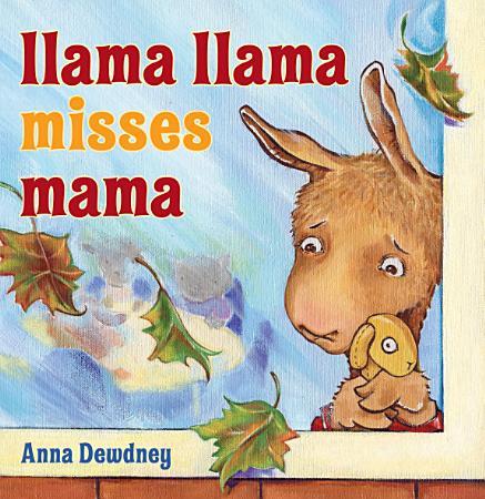 Llama Llama Misses Mama PDF