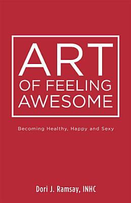 Art of Feeling Awesome PDF