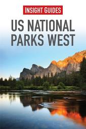Insight Guides: US National Parks West: Edition 5