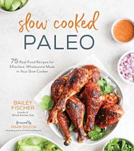 Slow Cooked Paleo