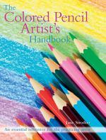 The Colored Pencil Artist's Handbook
