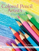 The Colored Pencil Artist s Handbook PDF
