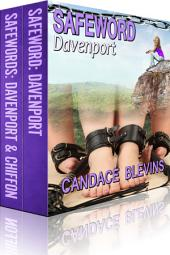 Boxed Set: Safeword Davenport and Safewords Davenport & Chiffon