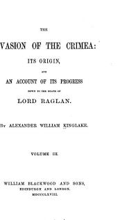 The Invasion of the Crimea: Siege of Sebastopol. 2d ed. 1868