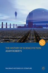 The History of Science Fiction: Edition 2