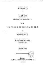 Reports of Cases Argued and Determined in the Supreme Judicial Court of the Commonwealth of Massachusetts: 1836, Volume 35