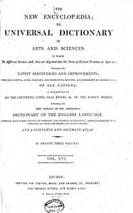 The New Encyclopaedia  Or  Universal Dictionary of Arts and Sciences     PDF