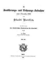 Die Bevölkerungs- und Wohnungs-Aufnahme vom 1. December 1890 in der Stadt Berlin
