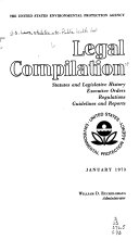 Legal Compilation; Statutes and Legislative History, Executive Orders, Regulations, Guidelines and Reports