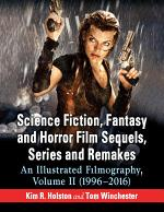 Science Fiction, Fantasy and Horror Film Sequels, Series and Remakes