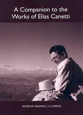 A Companion to the Works of Elias Canetti PDF