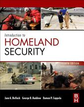 Introduction to Homeland Security: Principles of All-Hazards Risk Management, Edition 4