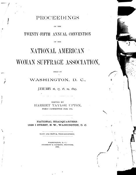 Download The Hand Book of the National American Woman Suffrage Assocition and Proceedings of the     Annual Convention Book