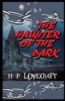 The Haunter of the Dark Illustrated