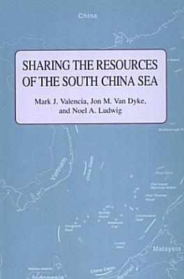 Sharing the Resources of the South China Sea PDF