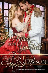 A Prince for Yuletide: A Victorian Christmas Novella