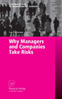 Why Managers and Companies Take Risks PDF