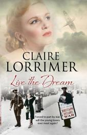 Live the Dream: A World War II Romance