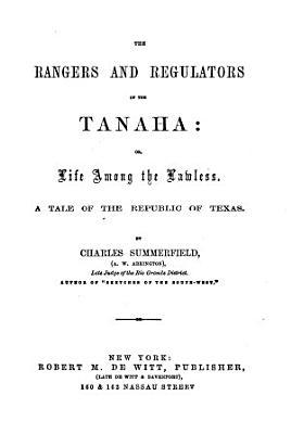 The Rangers and Regulators of the Tanaha