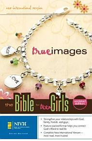 NIV  True Images  The Bible for Teen Girls  Hardcover PDF