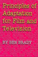 Principles of Adaptation for Film and Television PDF