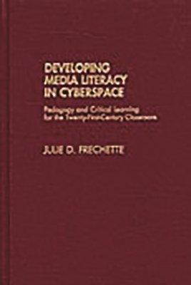 Developing Media Literacy in Cyberspace
