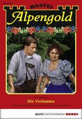 Alpengold - Folge 202: Die Verfemten