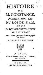 Histoire de M. Constance, premier ministre du Roi de Siam: et de la derniere revolution de cet etat
