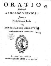 Oratio habita ab Arn. Vinnius ineunte professionem iuris