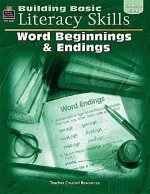 Building Basic Literacy Skills  Word beginnings   endings