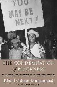 The Condemnation of Blackness Book