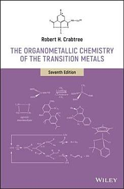 The Organometallic Chemistry of the Transition Metals PDF