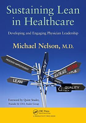 Sustaining Lean in Healthcare