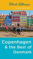 Rick Steves Snapshot Copenhagen   the Best of Denmark PDF