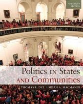 Politics in States and Communities (2-download): Edition 15