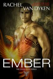 Ember: (The Eagle Elite Saga #5)