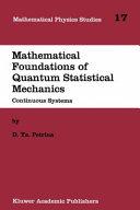 Mathematical Foundations of Quantum Statistical Mechanics PDF