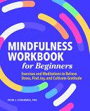 Mindfulness Workbook for Beginners