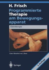 Programmierte Therapie am Bewegungsapparat: Chirotherapie, Ausgabe 2
