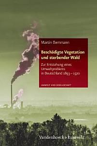 Besch  digte Vegetation und sterbender Wald PDF