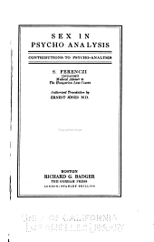 Sex in Psycho-analysis: Contributions to Psycho-analysis