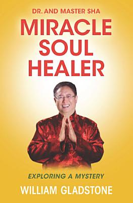 Dr  and Master Sha  Miracle Soul Healer