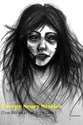 Creepy Scary Stories