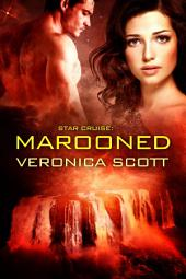 Star Cruise: Marooned: The Sectors SF Romance Series