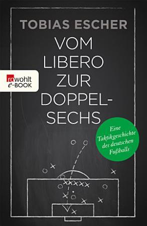 Vom Libero zur Doppelsechs PDF