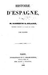 Histoire d'Espagne, depuis l'invasion des Goths jusqu'au commencement du XIXme siècle: Volume3