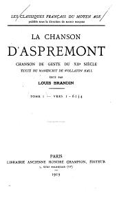 La Chanson d'Aspremont: chanson de geste du XII ̇siècle, Volume1