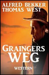 Graingers Weg: Cassiopeiapress Western