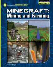 Minecraft: Mining and Farming