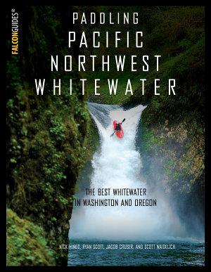 Paddling Pacific Northwest Whitewater PDF